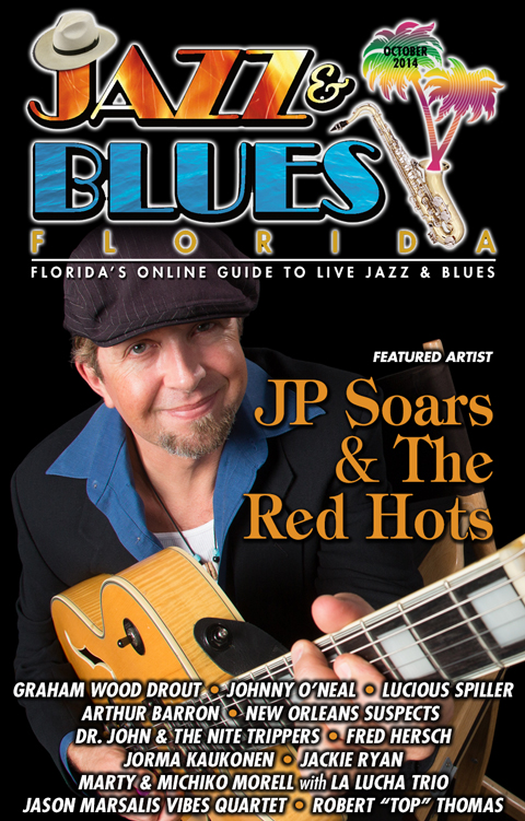 Jazz & Blues Florida October 2014 Edition