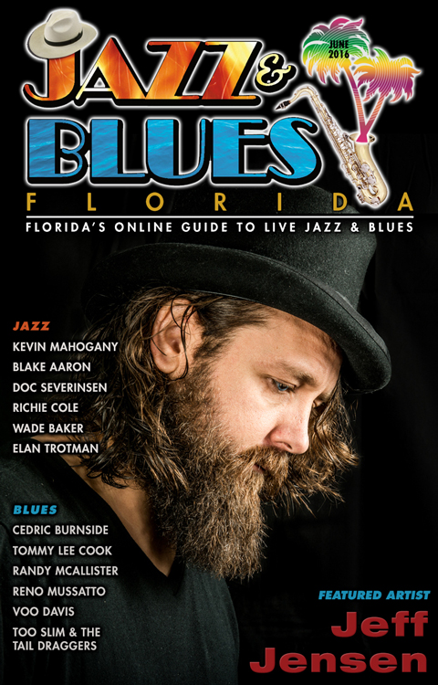 Jazz & Blues Florida June 2016 Online Edition