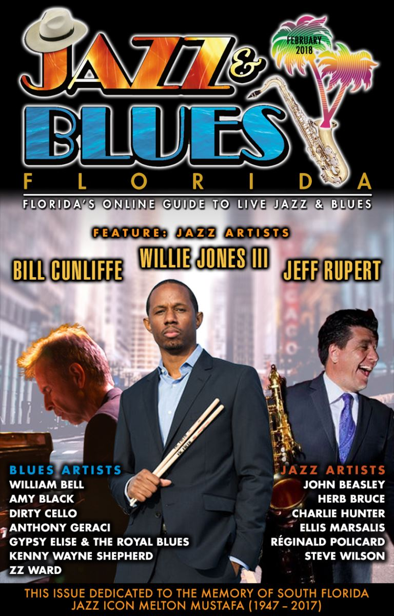 Jazz & Blues Florida February 2018 Edition - Your Monthly Guide to the Best in Live Jazz and Blues in Florida